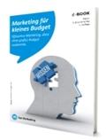 Effizientes Marketing mit kleinem Budget